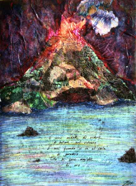 Stromboli mixed media Zoras Garden Lore Stephan